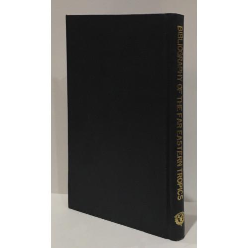 Bibliography Of The Far Eastern Tropics (台灣收藏遠東熱帶地區相關/書目)