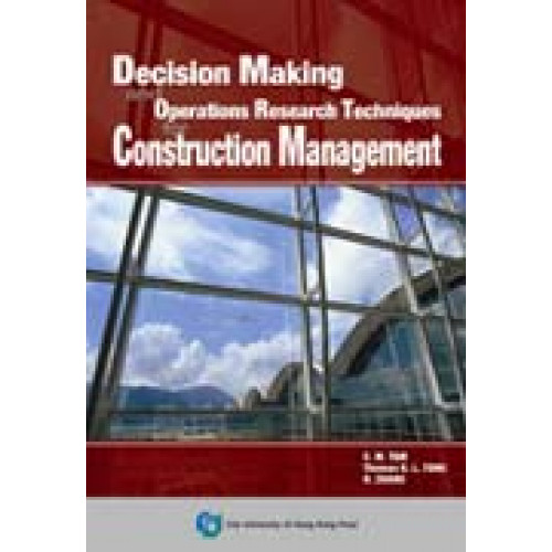 Decision Making Technique in Construction Management