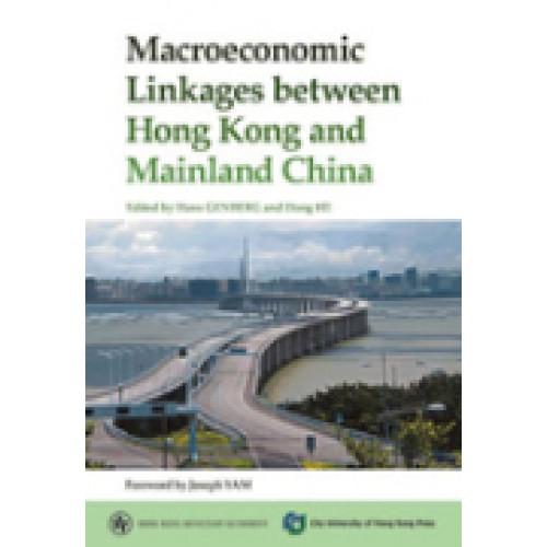 Macroeconomic Linkages between Hong Kong and Mainland China