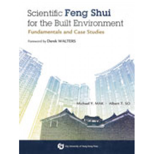 Scientific Feng Shui for the Built Environment