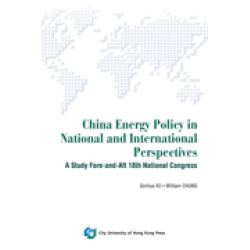 China Energy Policy in National and International Perspectiv