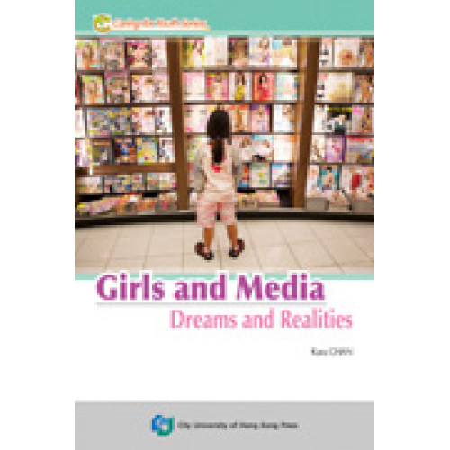 Girls and Media—Dreams and Realities