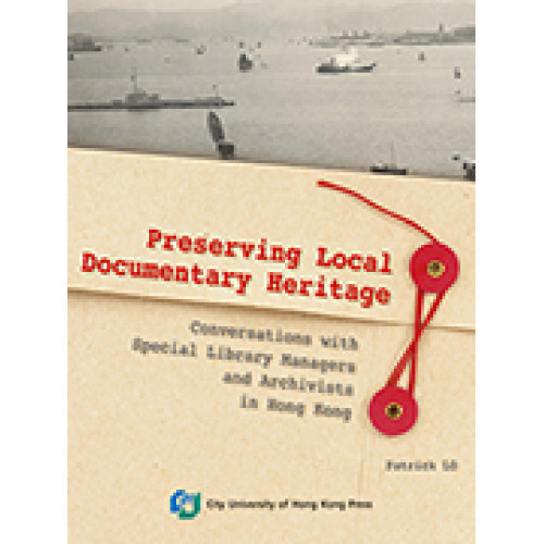 Preserving Local Documentary Heritage