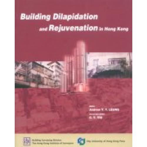 Building Dilapidation and Rejuvenation in HK