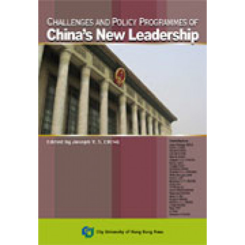 Challenges and Policy Programmes of China's New Leadership