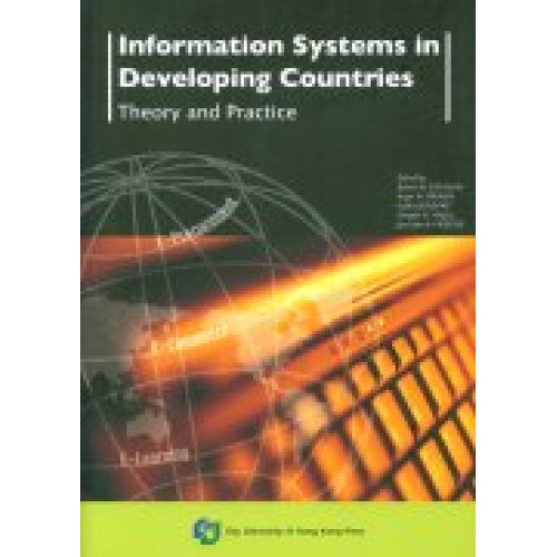 Information Systems in Developing Countries: Theory and Practice