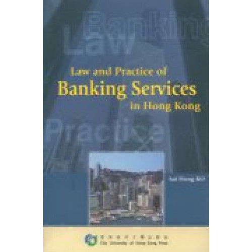 Law and Practice of Banking Services in HK
