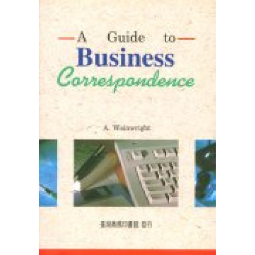 A Guide to Business Correspondence