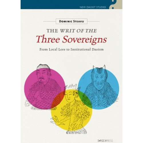 The Writ of the Three Sovereigns:From Local Lore to Institutional Daoism