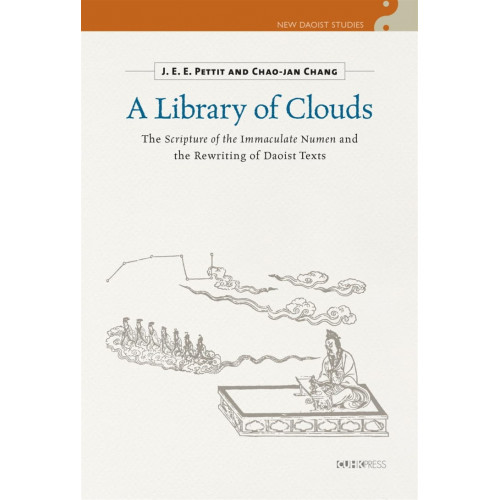 A Library of Clouds:The Scripture of the Immaculate Numen and the Rewriting of Daoist Texts