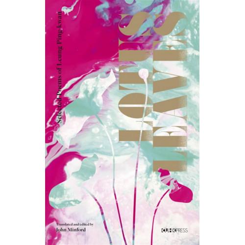 Lotus Leaves:Selected Poems of Leung Ping-kwan