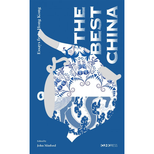 The Best China:Essays from Hong Kong