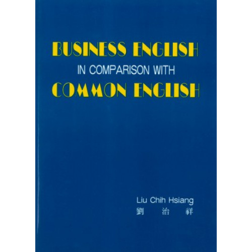 Business English in Comparison with Common English