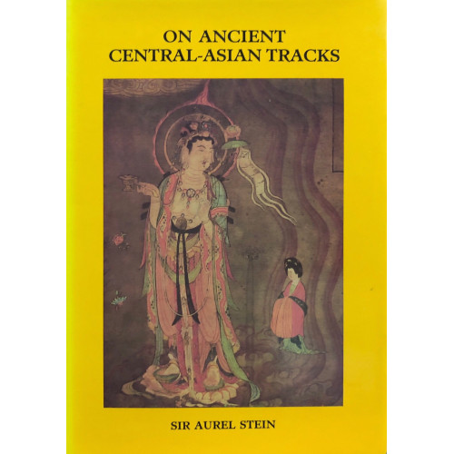 On Ancient Central-Asian Tracks 西域考古記