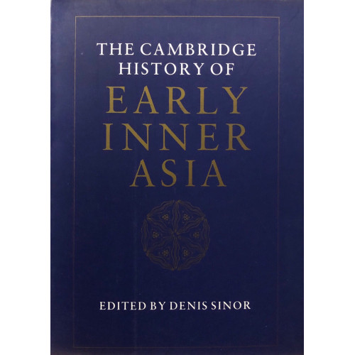 The Cambridge History of Early Inner Asia 劍橋早期中亞史