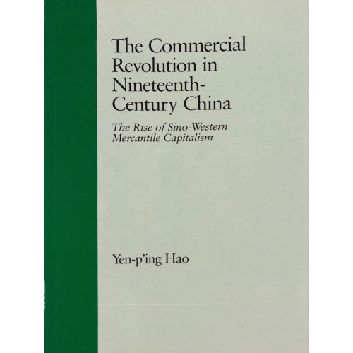 The Commerical Revolution in 19th Century China 中國十九世紀的商業革命