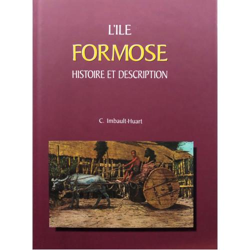 L'ile Formose, Histoire et Description  福爾摩沙島的歷史與地誌