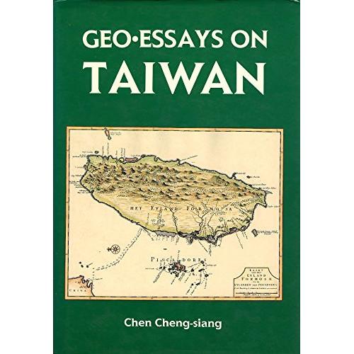 Geo.Essays on Taiwan  台灣地誌論集