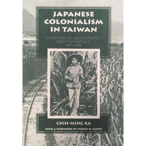 Japanese Colonialism in Taiwan   日本殖民時期的台灣