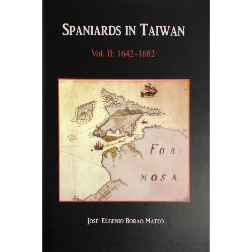 Spaniards in Taiwan, vol.2: 1642-1682     西班牙台灣史料,第2冊:1642-1682