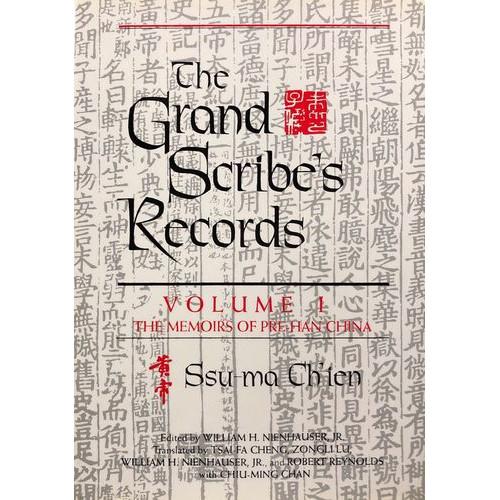 The Grand Scribe's Records, vol. 1   史記英譯,卷1