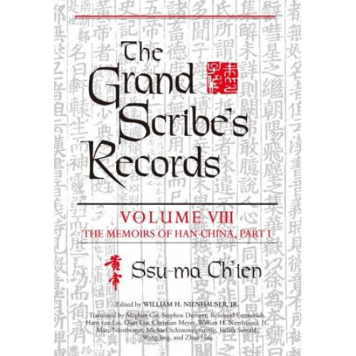 The Grand Scribe's Records, vol. 8  史記英譯,卷八