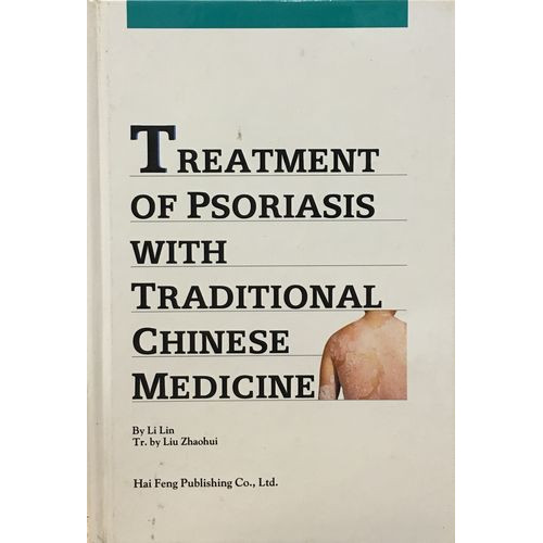 Treatment of Psoriasis with Traditional Chinese Medicine
