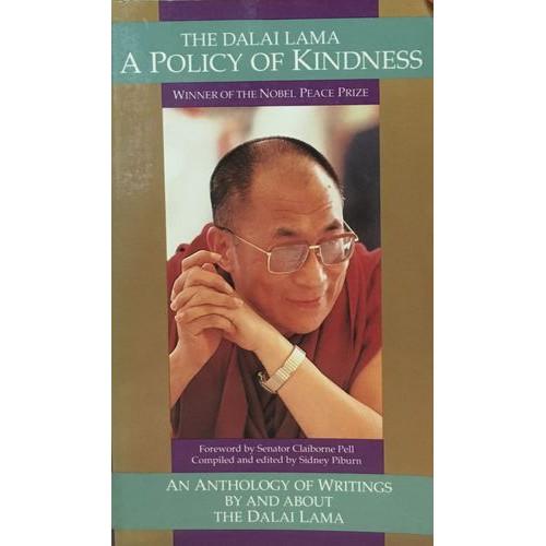 The Dalai Lama : Policy of Kindness