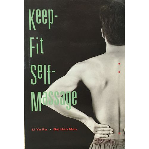 Keep-Fit Self-Massage