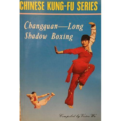 Changquan: Long Shadow Boxing