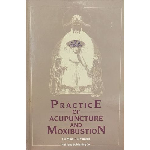 Practice of Acupuncture and Moxibustion