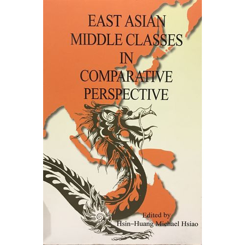 East Asian Middle Classes in Comparative Perspective