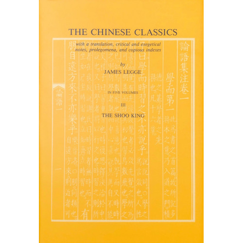 The Chinese Classics, v.3 The Shao King   中國古典名著,卷3:尚書