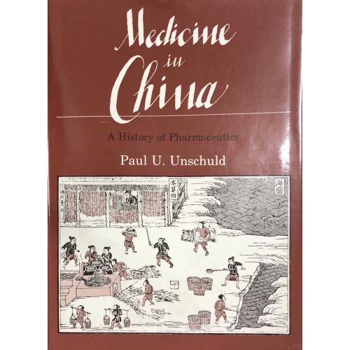 Medicine in China: A History of Pharmaceutics  中國醫學:中藥史