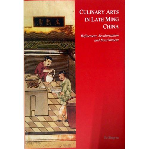 Culinary Arts in Late Ming China  晚明時期的烹飪藝術