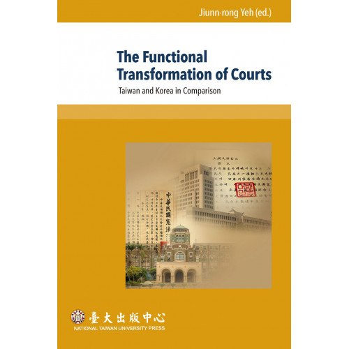 The Functional Transformation of Courts: Taiwan and Korea in Comparison