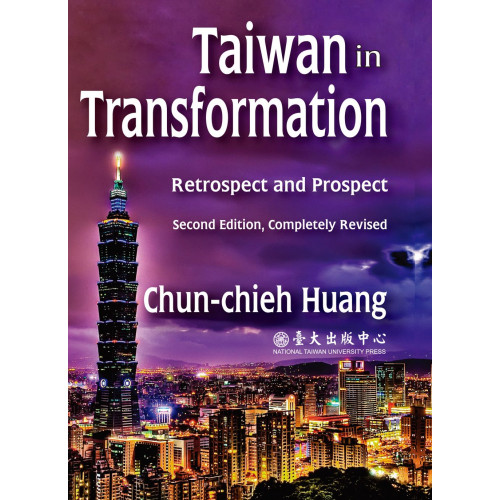 Taiwan in Transformation: Retrospect and Prosepct