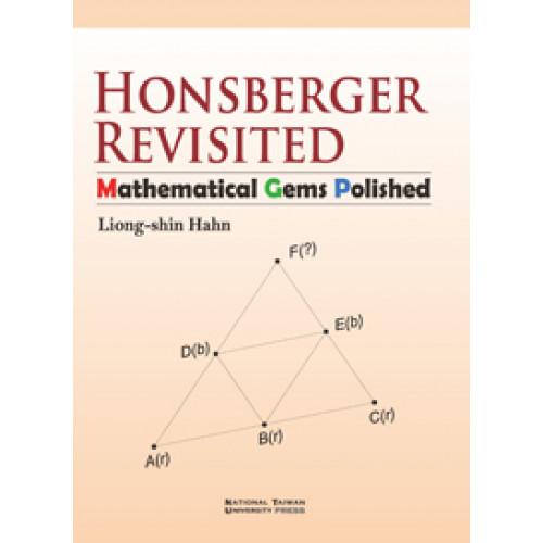 Honsberger Revisited: Mathematical Gems Polished