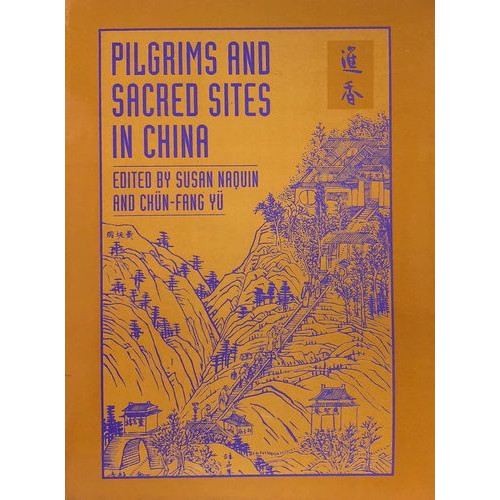 Pilgrims & Sacred Sites in China  中國的進香朝聖