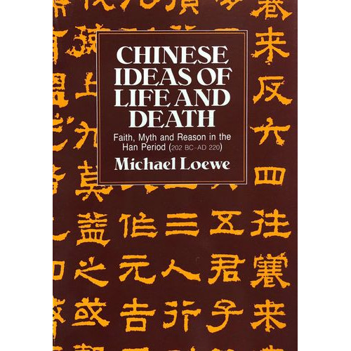Chinese Ideas of Life & Death  中國的生死觀