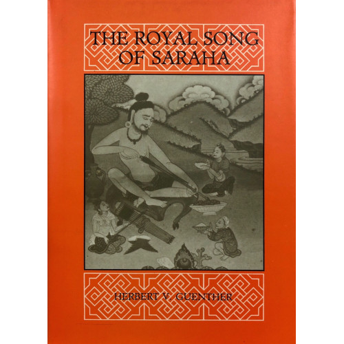 The Royal Song of Saraha (H)  薩拉哈的王室歌頌(精裝)