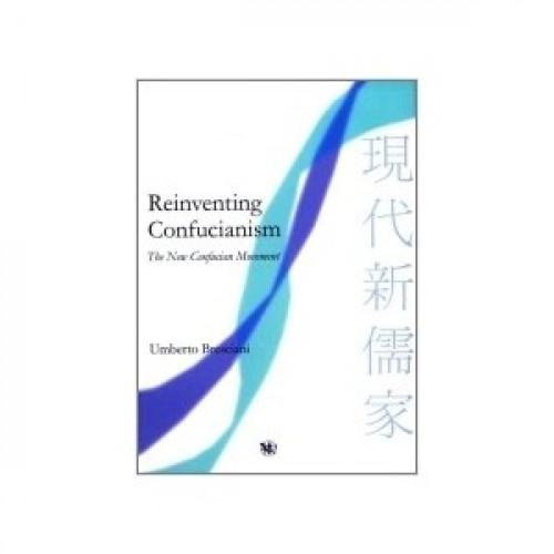 Reinventing Confucianism 現代新儒家