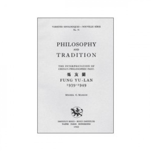 Philosophy and Tradition. 馮友蘭