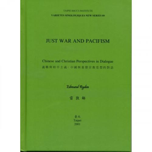 Just War and Pacifism 義戰與和平主義
