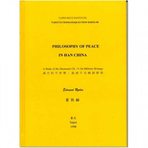 Philosophy of Peace in Han China 漢代和平哲學