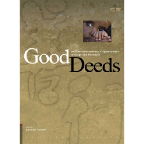 Good Deeds:16 Non-Governmental Organization's Ideology and Practices