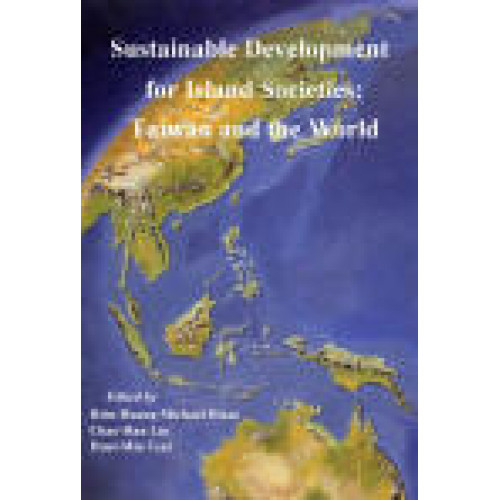 Sustainable Development for Island Societies:Taiwan and the World (平)