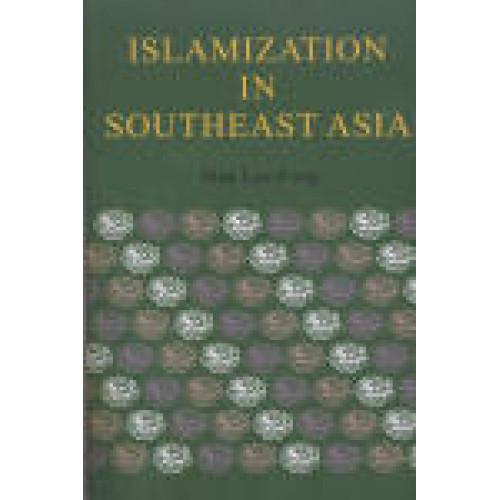 Islamization in Southeast Asia (精)