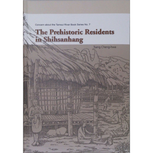 The Prehistoric Residents in Shihsanhang