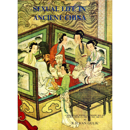 Sexual Life in Ancient China   中國古代房內考